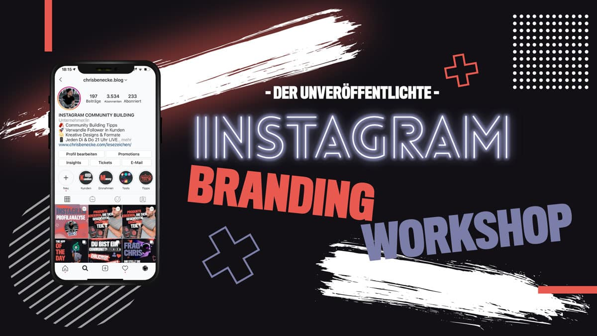 Aufzeichnung des nie veröffentlichten Instagram Branding Workshops